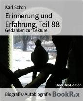 Erinnerung und Erfahrung, Teil 88: Gedanken zur Lektüre
