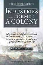 Industries that Formed a Colony