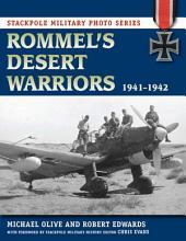 Rommel's Desert Warriors: 1941-1942