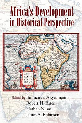 Africa s Development in Historical Perspective