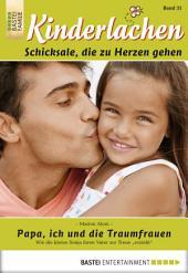 Kinderlachen - Folge 031: Papa, ich und die Traumfrauen