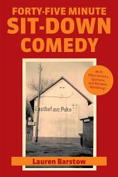 Forty-Five Minute Sit-Down Comedy
