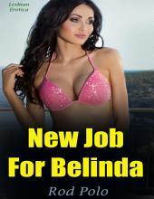 New Job for Belinda (Lesbian Erotica)