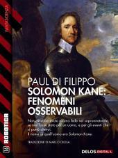 Solomon Kane: Fenomeni osservabili