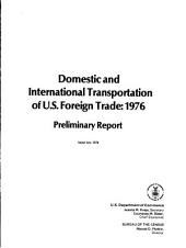 Domestic and International Transportation of U.S. Foreign Trade, 1976: Preliminary Report