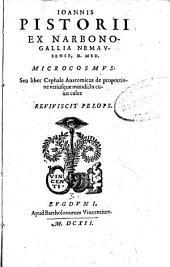 Microcosmus: seu liber Cephale Anatomicus de proportione utriusque mundi: In cuius calce reviviscit Pelops