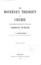 Die modernen theorien der Chemie und ihre Beteutung für die chemische Mechanik