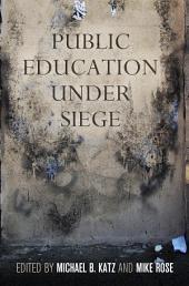 Public Education Under Siege