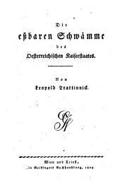 Die essbaren Schwämme des österreichischen Kaiserstaates