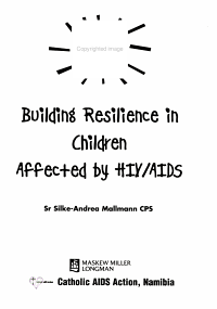 Building Resilience in Children Affected by HIV AIDS PDF