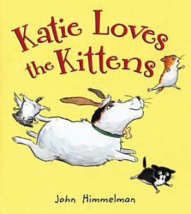 Katie Loves the Kittens Book