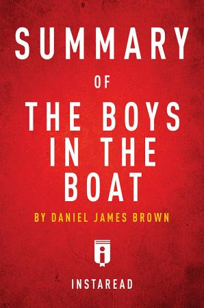 Summary of The Boys in the Boat by Daniel James Brown PDF