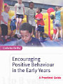 Encouraging Positive Behaviour in the Early Years