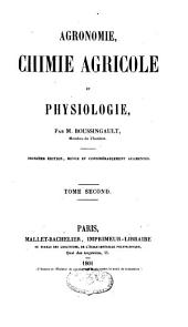 Agronomie, chimie agricole et physiologie: Volume2