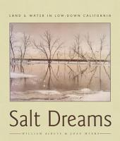 Salt Dreams: Land & Water in Low-Down California