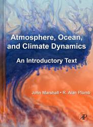Atmosphere  Ocean and Climate Dynamics PDF