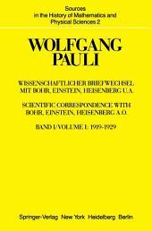 Wissenschaftlicher Briefwechsel mit Bohr, Einstein, Heisenberg u.a.: Band 1: 1919–1929