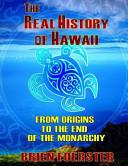 The Real History of Hawaii