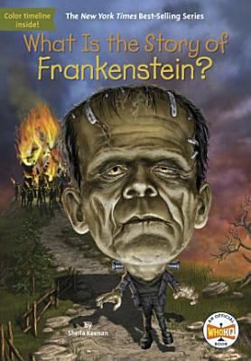 What Is the Story of Frankenstein