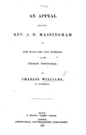 An Appeal from ... J. D. Massingham to the Managers and Members of the Church Institution