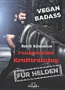 Funktionelles Krafttraining f  r Helden PDF