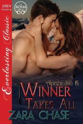 Winner Takes All [Apres-Ski 6]
