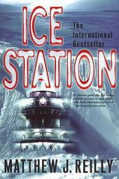 Ice Station: A Shane Schofield Thriller