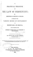 A Practical Treatise on the Law of Perpetuity PDF