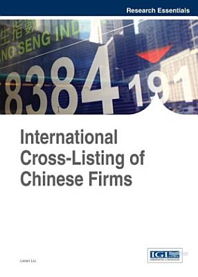 International Cross Listing of Chinese Firms