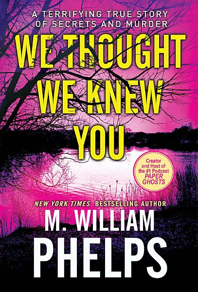 Download We Thought We Knew You Book