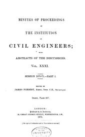 Minutes of Proceedings of the Institution of Civil Engineers: Volume 31
