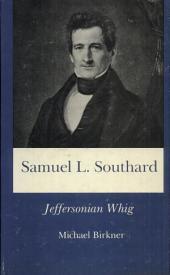 Samuel L. Southard: Jeffersonian Whig