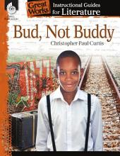 An Instructional Guide for Literature: Bud, Not Buddy