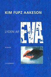 Lyden af Eva: Roman