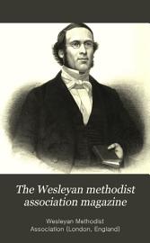 The Wesleyan methodist association magazine PDF