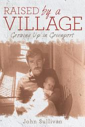 Raised by a Village: Growing up in Greenport