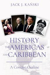 History of the Americas and Caribbean: A Concise Outline