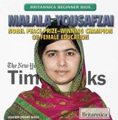 Malala Yousafzai: Nobel Peace Prize-Winning Champion of Female Education