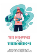 The Midwives And Their Missions