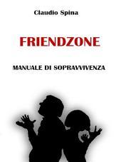 Friendzone -manuale di sopravvivenza