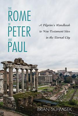 The Rome of Peter and Paul PDF
