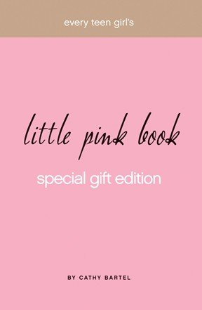 Every Teen Girl s Little Pink Book Special Gift Edition PDF