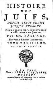 Histoire des Juifs: depuis Jesus-Christ jusqu'a present : pour servir de continuation a l'Histoire de Joseph, Volume6