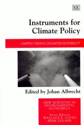 Instruments for Climate Policy: Limited Versus Unlimited Flexibility