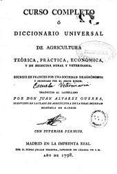 Curso completo ó Diccionario universal de agricultura teórica, práctica, económica, y de medicina rural y veterinaria: Volumen 3