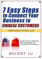 7 Easy Steps to Connect Your Business to Chinese Customers