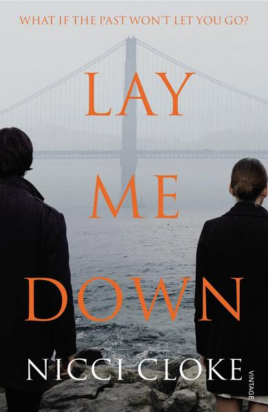 Download Lay Me Down Book