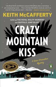 Crazy Mountain Kiss Book