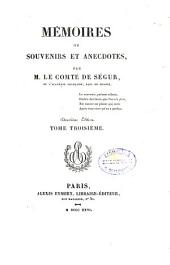 """Mémoires"", ou Souvenirs et anecdotes: Volume3"