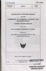 Legislative Activities Report of the Committee on Commerce, Science, and Transportation, United States Senate, During the ... Congress